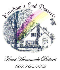 Rainbow's End Desserts Finest Homemade Deserts 607-765-5662